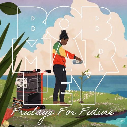 Fridays For Future by Bob Marley