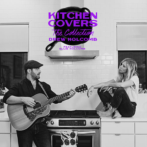 Kitchen Covers: The Collection de Drew Holcomb