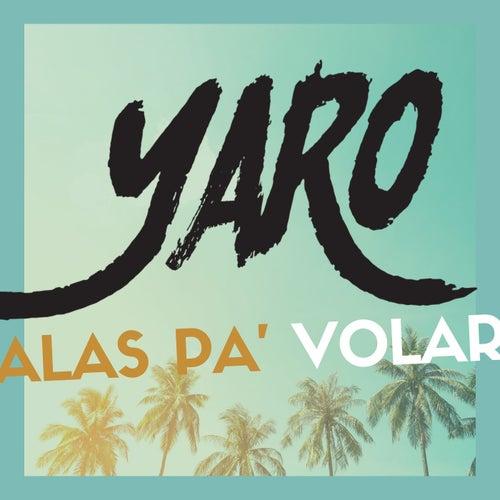 Alas Pa' Volar de Yaro