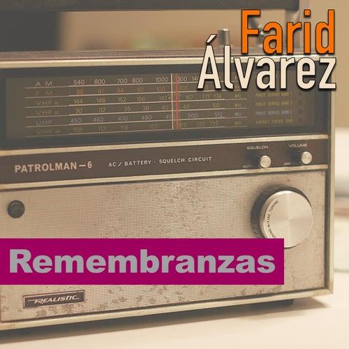 Remembranzas de Farid Álvarez