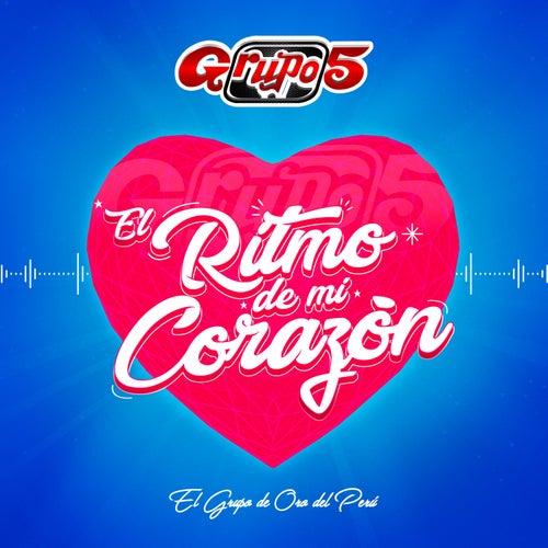 El Ritmo de Mi Corazón by Grupo 5