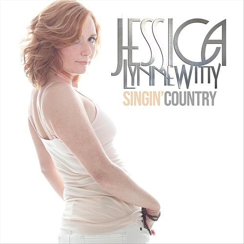 Singin' Country by Jessica Lynne Witty