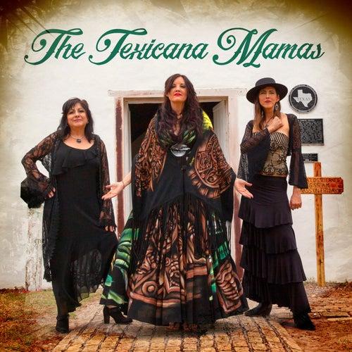 The Texicana Mamas by The Texicana Mamas