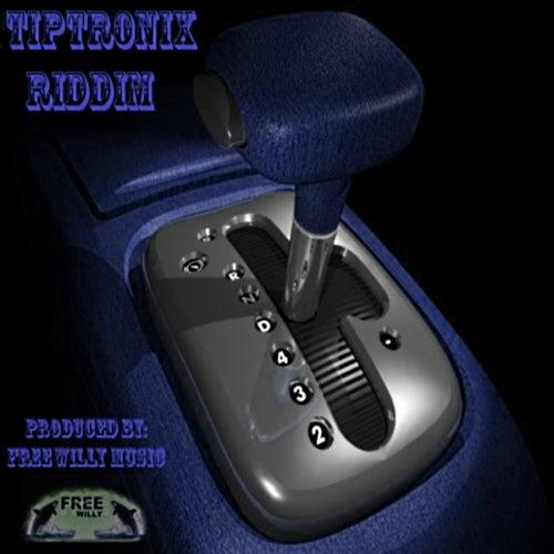 Tip Tronix Riddim by Various Artists