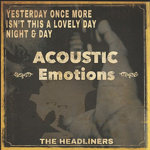 Acoustic Emotions de The Headliners