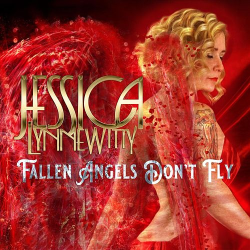 Fallen Angels Don't Fly by Jessica Lynne Witty