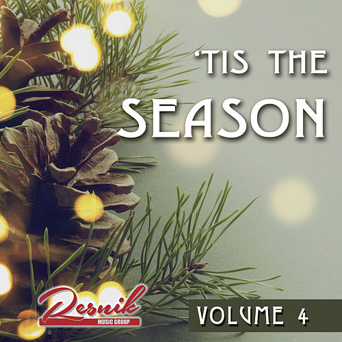 'Tis the Season Vol. 4 by Various Artists