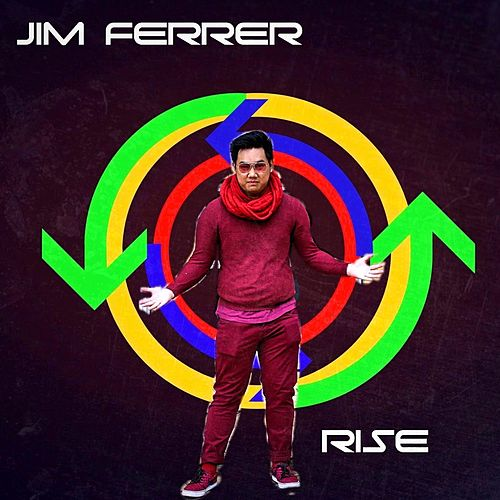 Rise by Jim Ferrer