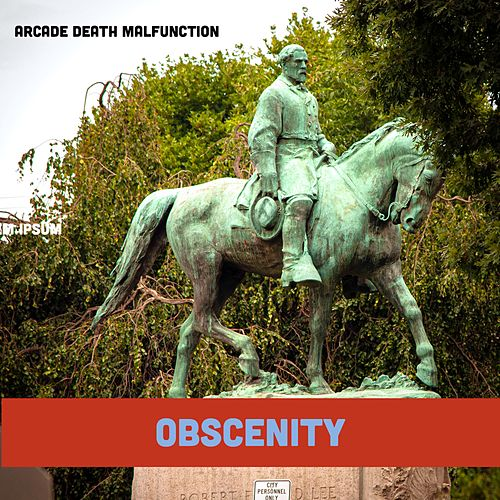 Obscenity by Arcade Death Malfunction
