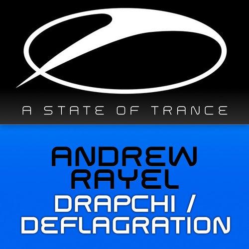Drapchi / Deflagration von Andrew Rayel