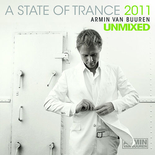 A State Of Trance 2011 - Unmixed, Vol. 1 von Various Artists