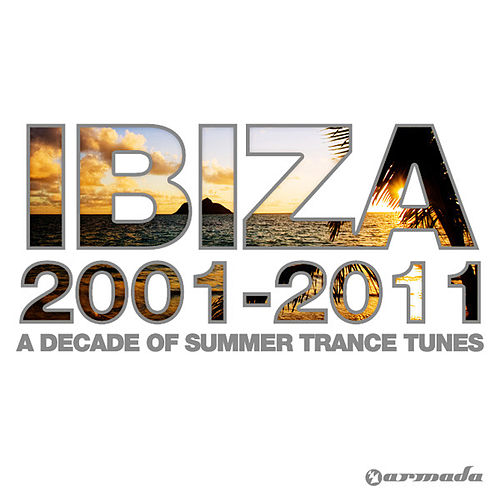 Ibiza 2001-2011 von Various Artists