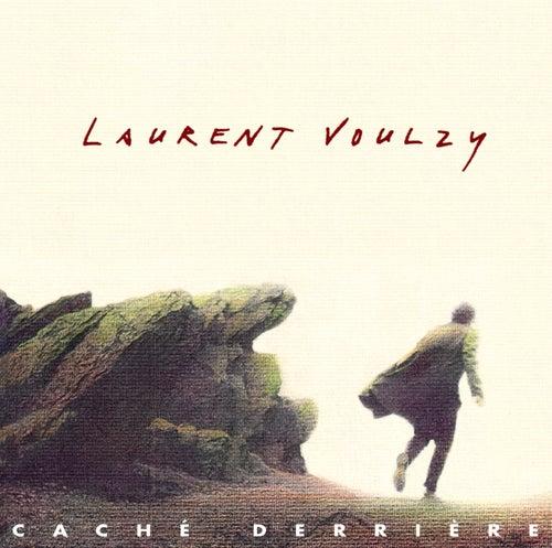 Caché Derrière by Laurent Voulzy