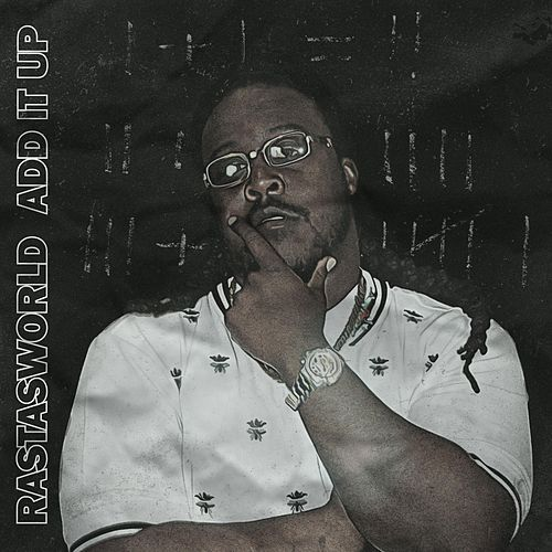 Add It Up by RastasWorld