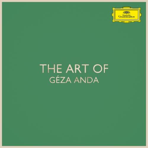 The Art of Géza Anda by Géza Anda
