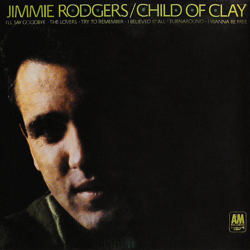 Child Of Clay by Jimmie Rodgers