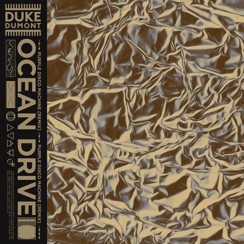 Ocean Drive (Purple Disco Machine Remix) de Duke Dumont