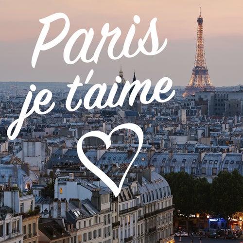 Paris je t'aime de Various Artists