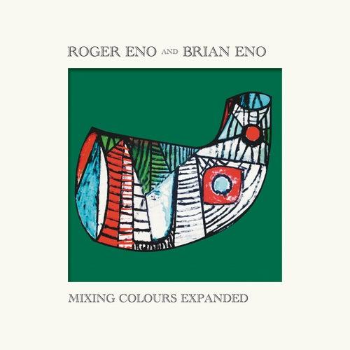 Mixing Colours (Expanded) de Roger Eno