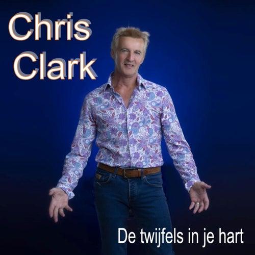 De Twijfels In Je Hart de Chris Clark