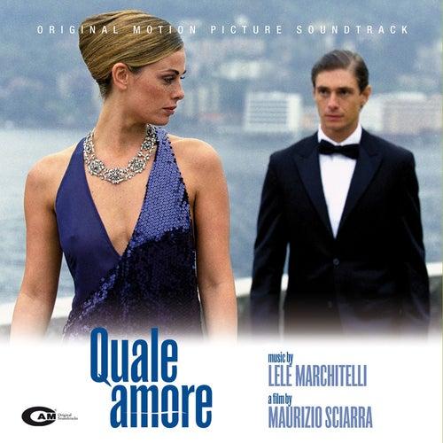Quale Amore (Original Motion Picture Soundtrack) de Lele Marchitelli