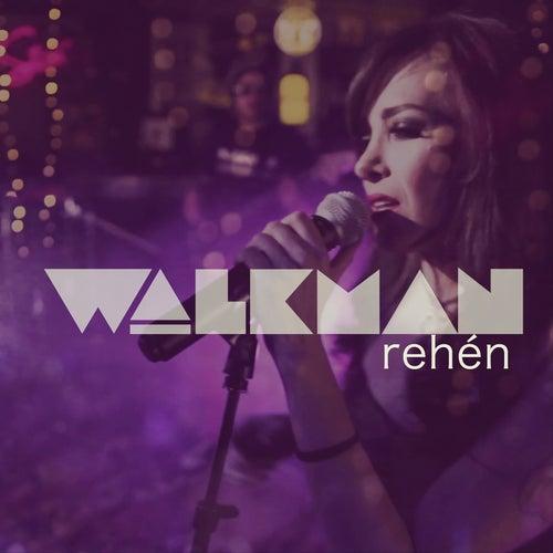 Rehén von Walkman Band