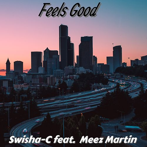 Feels Good by Swisha-C