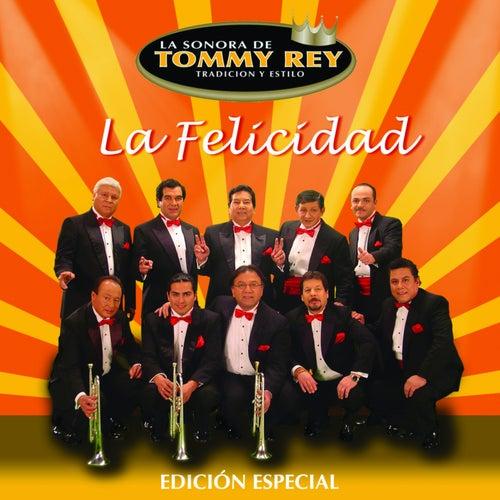 La Felicidad (Edición Especial) de La Sonora de Tommy Rey