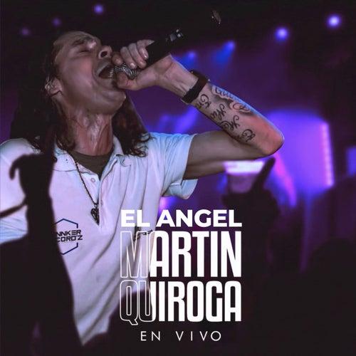 El Angel (En Vivo) by Martin Quiroga