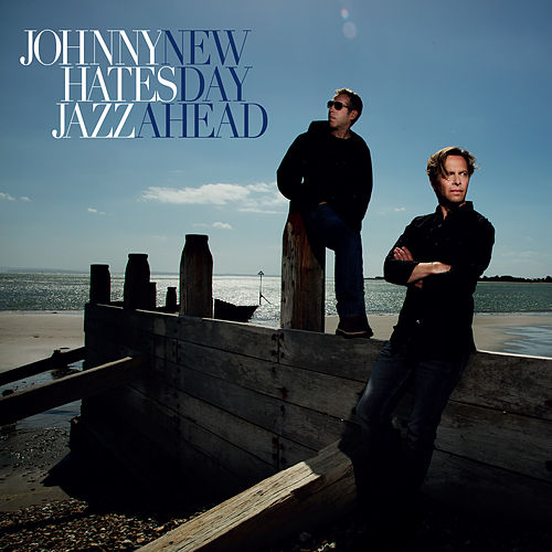 New Day Ahead de Johnny Hates Jazz