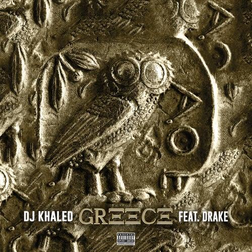 GREECE by DJ Khaled
