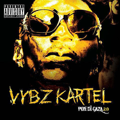 Pon Di Gaza 2.0 (Edited) by VYBZ Kartel