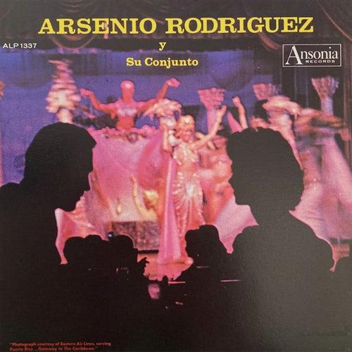 Arsenio Rodríguez Y Su Conjunto de Arsenio Rodriguez