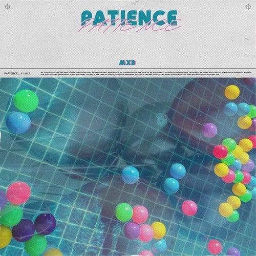 Patience von MXB