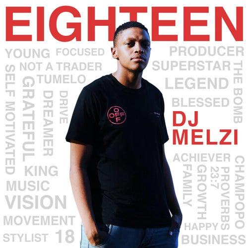Eighteen! by Dj Melzi