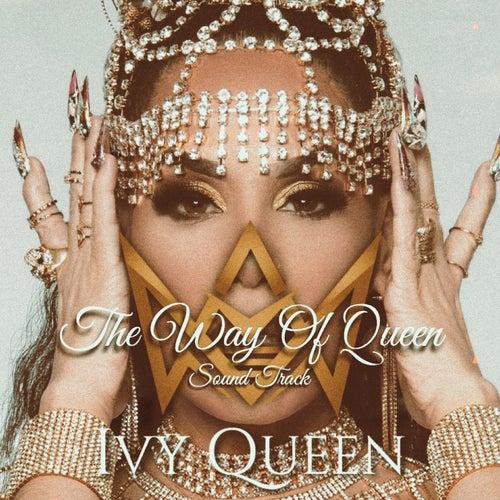 The Way Of Queen fra Ivy Queen