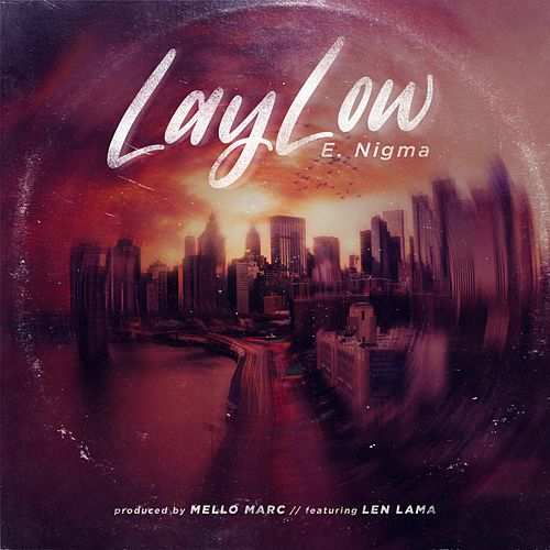 Lay Low (feat. Len Lama) by Enigma