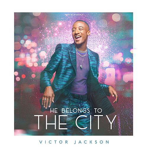 He Belongs to the City by Victor Jackson
