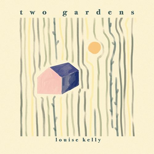 Two Gardens by Louise Kelly
