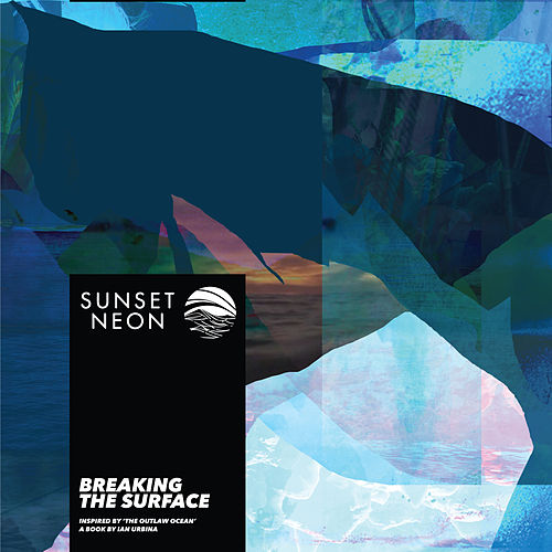 Breaking the Surface (Inspired by 'The Outlaw Ocean' a book by Ian Urbina) de Sunset Neon
