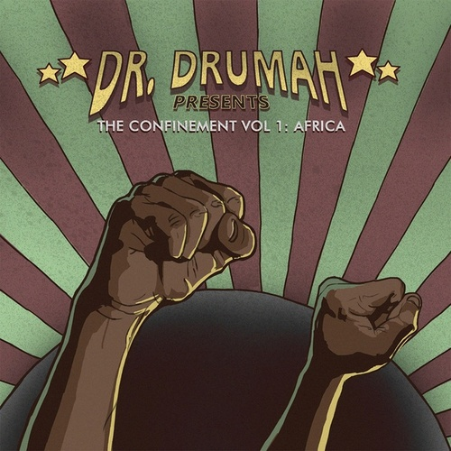 The Confinement Vol.1: Africa by Dr. Drumah