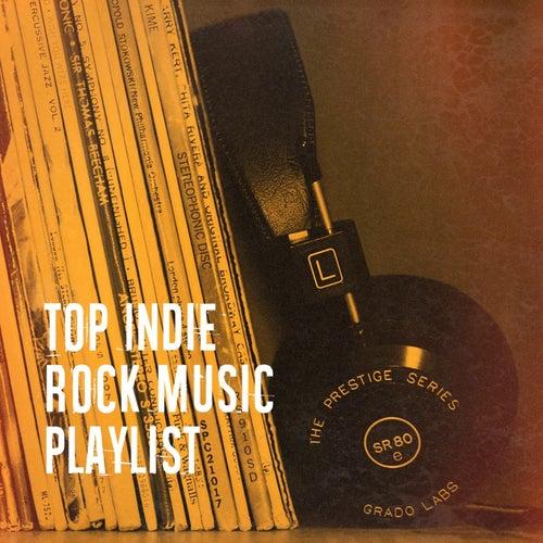 Top Indie Rock Music Playlist by The Rock Masters, Indie Rockers, Die beste elektronische Tanzmusik