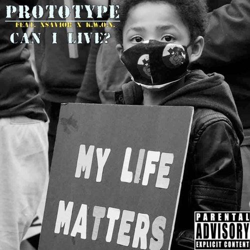Can I Live? von PROTOTYPE