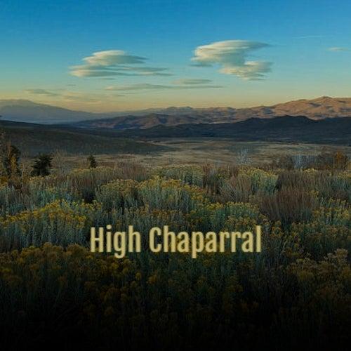 High Chaparral by Screamin' Jay Hawkins, Maria Callas, Gale Storm, Al Caiola, Art Pepper, Silvio Rodriguez, Howlin' Wolf, Melina Mercouri, Claude Debussy, The Clancy Brothers