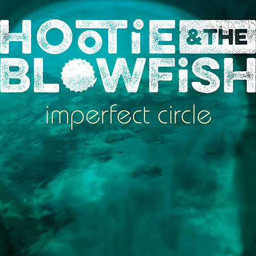 Imperfect Circle by Hootie & the Blowfish