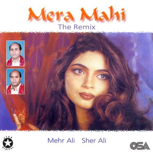 Mera Mahi - The Remix, Vol. 15 by Sher Ali