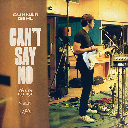 Can't Say No (Live In Studio) by Gunnar Gehl