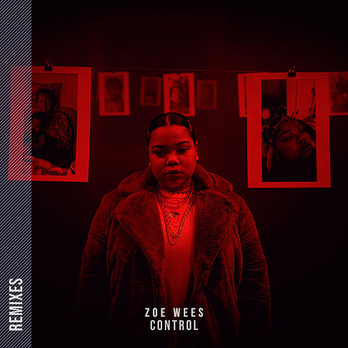 Control (Remixes) by Zoe Wees
