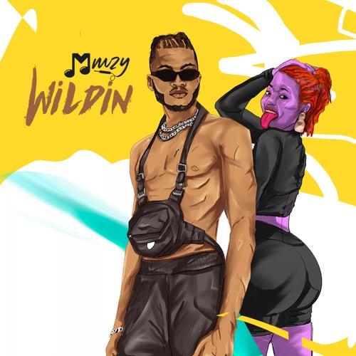 Wildin by Mmzy
