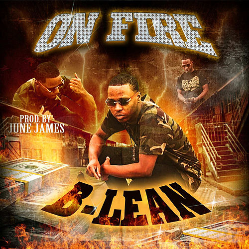 On Fire by Blean